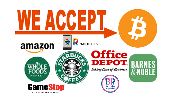 Bitcoin Accepted At Starbucks, Nordstrom, Whole Foods, Office Depot, Baskin Robins, and More..