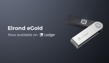 Elrond Enabled for Ledger nano S and Ledger nanno X