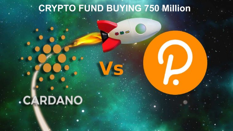 Dubai Based Global Crypto Fund to Buy 750 Million of Cardano (ADA) and Polkadot (DOT)